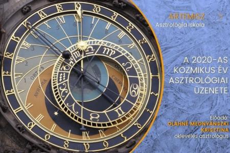 A 2020-as kozmikus év asztrológiai üzenete Artemisz Asztrológia Iskola Debrecen