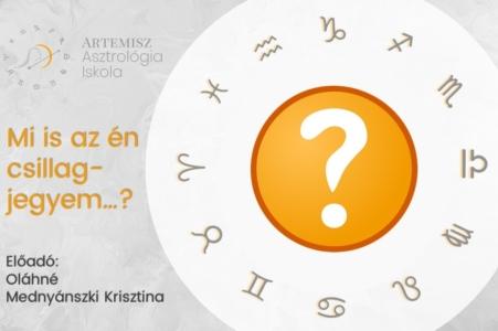 Mi is az én csillagjegyem Artemisz Asztrológia Debrecen