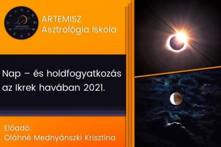 Nap és holdfogyyatkozás az Ikrek havában 2021 Artemisz Asztrológia Debrecen